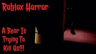 Roblox Horror: Un ours tente de me tuer!!!