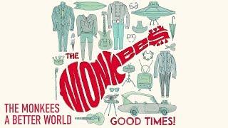The Monkees - A Better World (Peter Tork Vocal)