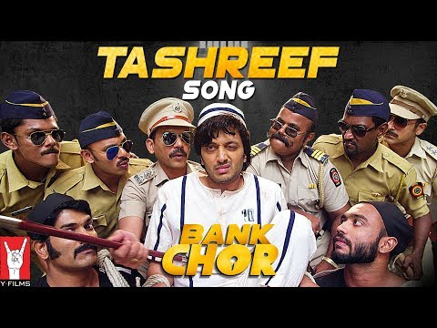 Tashreef Song | Bank Chor | Riteish Deshmukh | Rochak Kohli Mp3