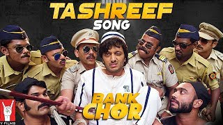 Tashreef Song | Bank Chor | Riteish Deshmukh | Rochak Kohli Thumb