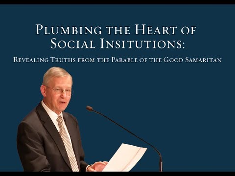 Plumbing the Heart of Social Institutions: Revealing Truths from the Parable of the Good Samaritan