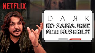 @ashish chanchlani vines Explains DARK | Netflix India