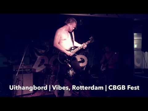 UITHANGBORD | Vibes, Rotterdam | CBGB Fest