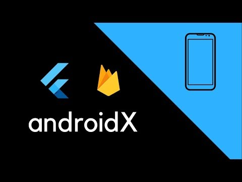 Flutter - How to fix the android X error with firebase plugins
