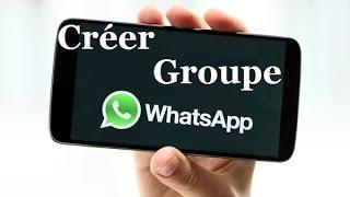 comment crer un groupe sur whatsapp