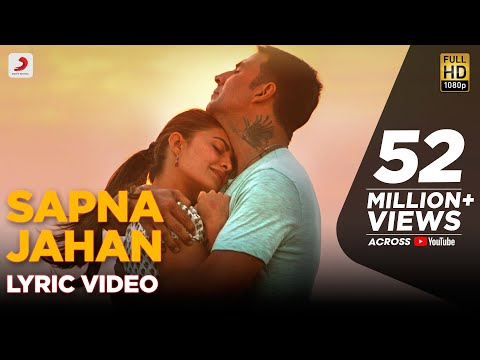 Mix - Sapna Jahan - Lyric Video | Brothers | Akshay Kumar | Jacqueline Fernandez