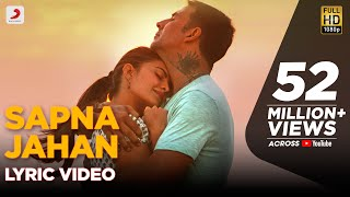 Download Video Sapna Jahan - Lyric Video | Brothers | Akshay Kumar | Jacqueline Fernandez MP3 3GP MP4