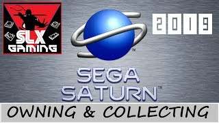 Owning and Collecting the Sega Saturn 2019