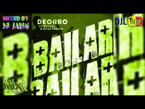 DEORRO feat PITBULL & ELVIS CRESPO - Bailar Extended Edit Sync & Mashup by DJL