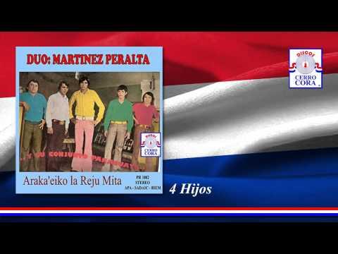 Dúo: Martínez - Peralta - 4 Hijos