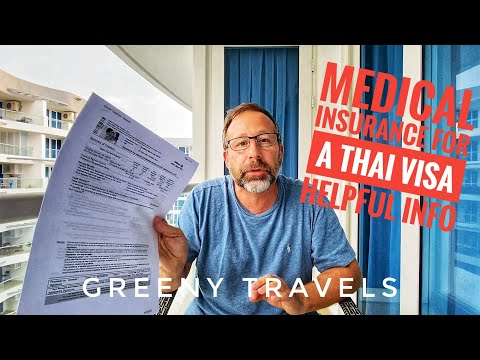 Thailand visa required medical insurance.  I did the legwork for you!