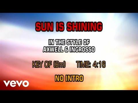 Axwell & Ingrosso - Sun Is Shining (Karaoke)
