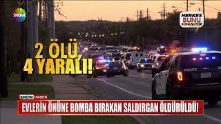 Evlerin önüne bomba bırakan saldırgan öldürüldü!