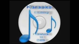 Jyoti Kalash Chhalke ( Bhabhi Ki Choodiyan ) Free karaoke with lyrics by Hawwa -