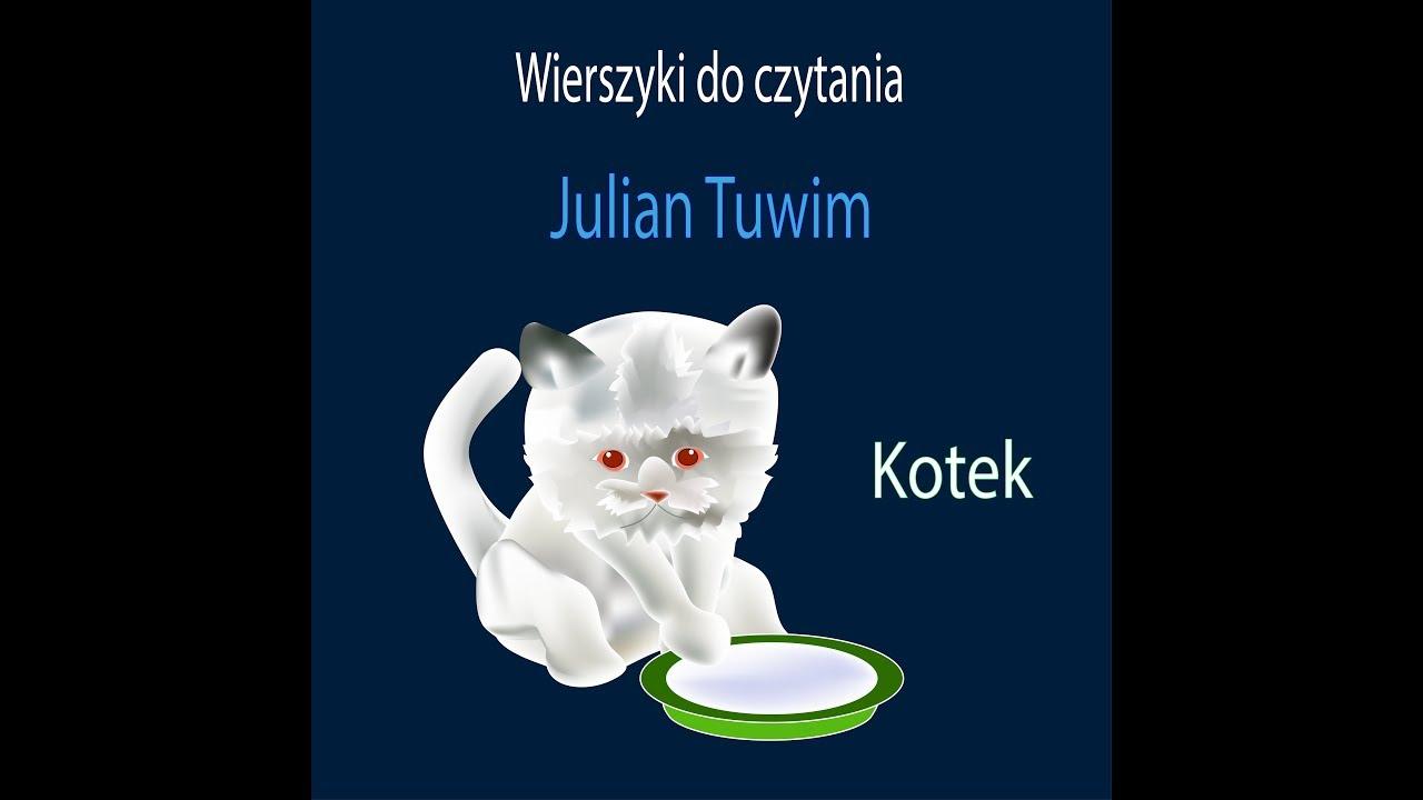 Kotek Julian Tuwim Wiersze Dla Dzieci Animacja
