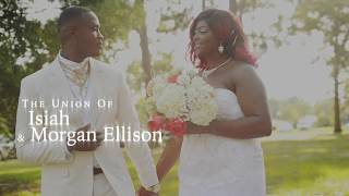 Isiah & Morgan Ellison Wedding Recap Video 2018