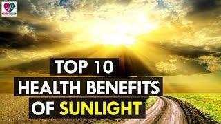 Top 10 Best Health Benefits of Sunlight - Health Sutra(, 2016-07-29T08:49:09.000Z)