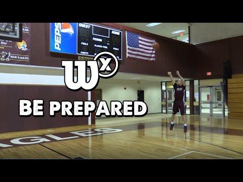 Wilson X Basketball: Be Prepared