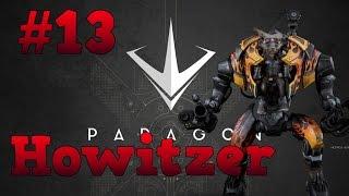 Paragon #13 | Howitzer | Parecía fácil... pero al final se complica | Gameplay Español PC