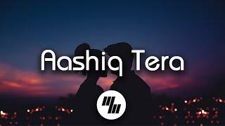 Aashiq Tera Lyrics | Happy Bhag Jayegi | Sohail Sen & Altamash Faridi | 21 Wave Music
