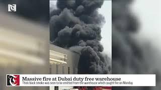 Massive fire at Dubai duty free warehouse