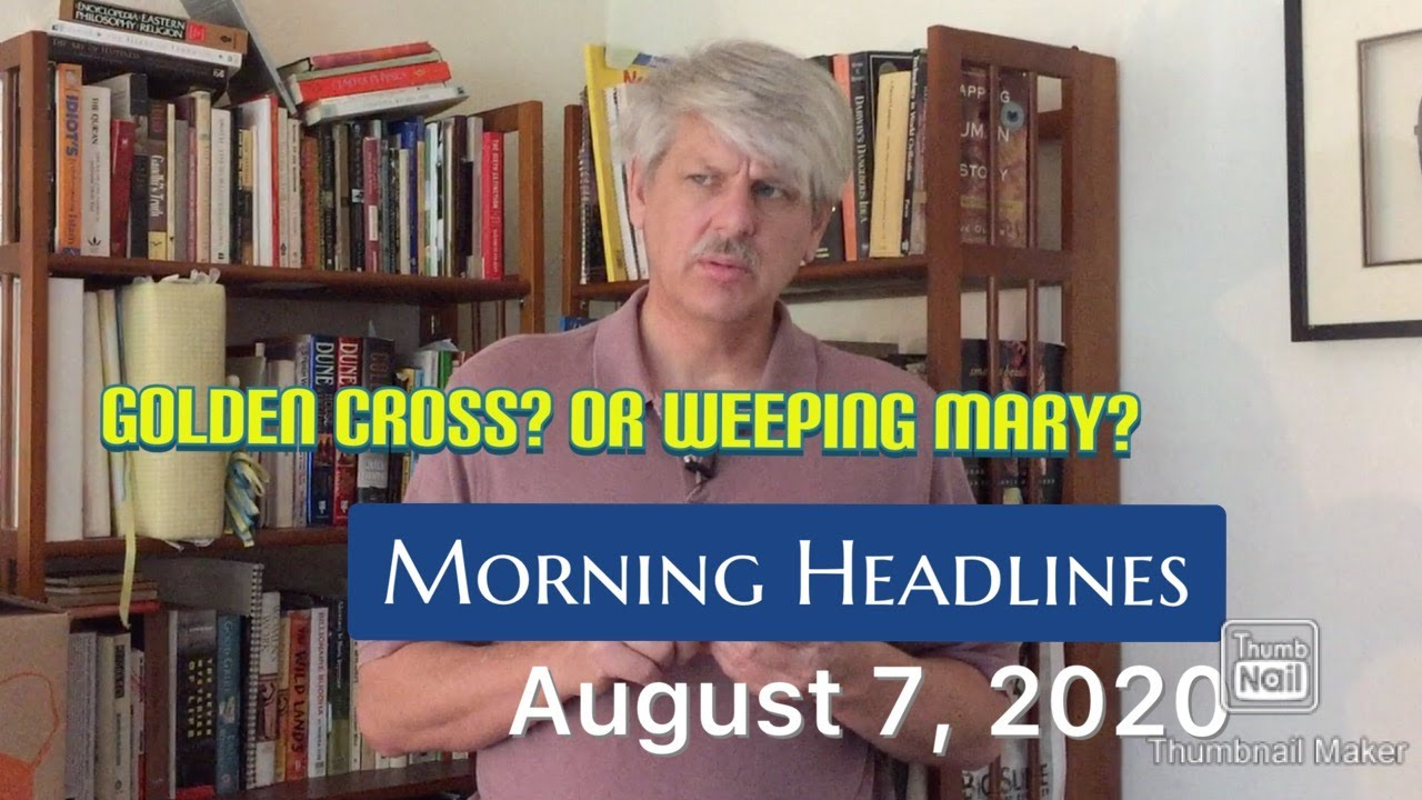 Morning Headlines: August 7, 2020