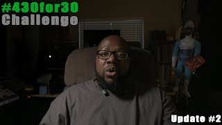 #430for30 Challenge Update #2