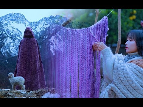 (羊羔毛斗篷)Weave A Lamb Wool Cape For The Freezing Winter|Liziqi Channel