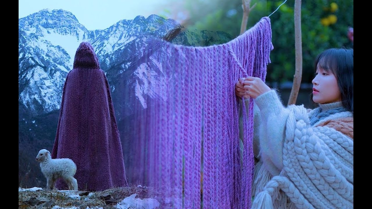 Download (羊羔毛斗篷)Weave a lamb wool cape for the freezing winter|Liziqi Channel