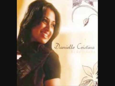 DANIELLE PLAYBACK CD FIDELIDADE CRISTINA GOSPEL NET BAIXAR