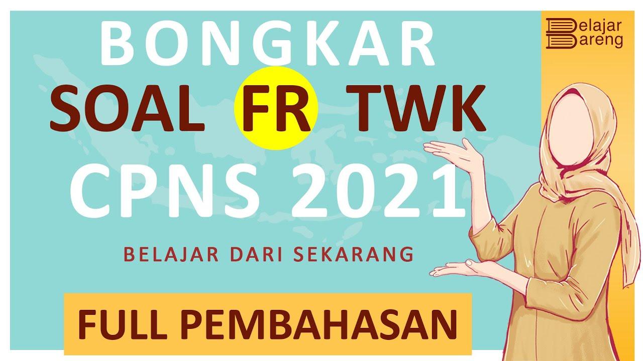 Soal Soal Twk Cpns 2021 - Berkas Soalku