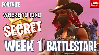 How to Find SECRET Week 1 BATTLESTAR! Plus Week 2 Challenge Info! (Fortnite Battle Royale)