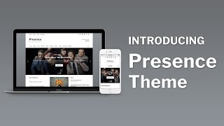 Introducing Presence Theme thumbnail