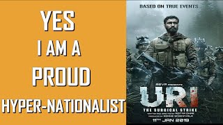 Proud Hyper-Nationalist || Uri -The Surgical Strike
