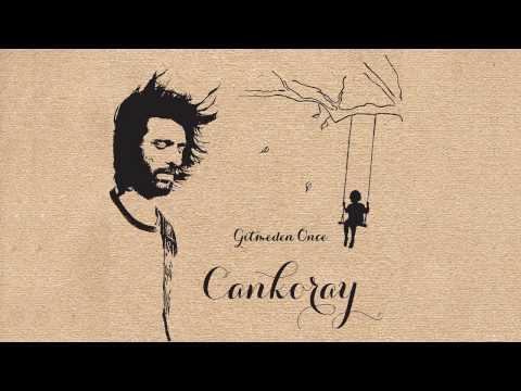 Cankoray - Gitmeden Önce