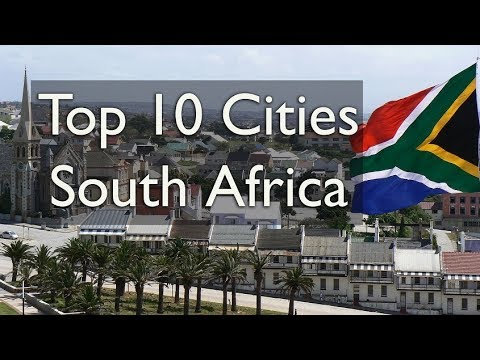 Top 10 Cities of South Africa (2018)