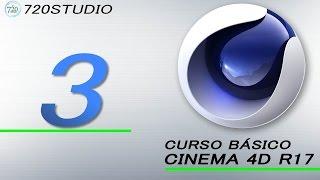 Curso Básico Cinema 4D R17 Parte 3 - Tutorial para Principiantes - En Español
