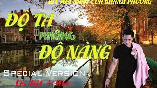 COVER ĐỘ TA KHÔNG ĐỘ NÀNG | BEST OF KHÁNH PHƯƠNG | 2019