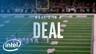 What's In A Deal | Intel