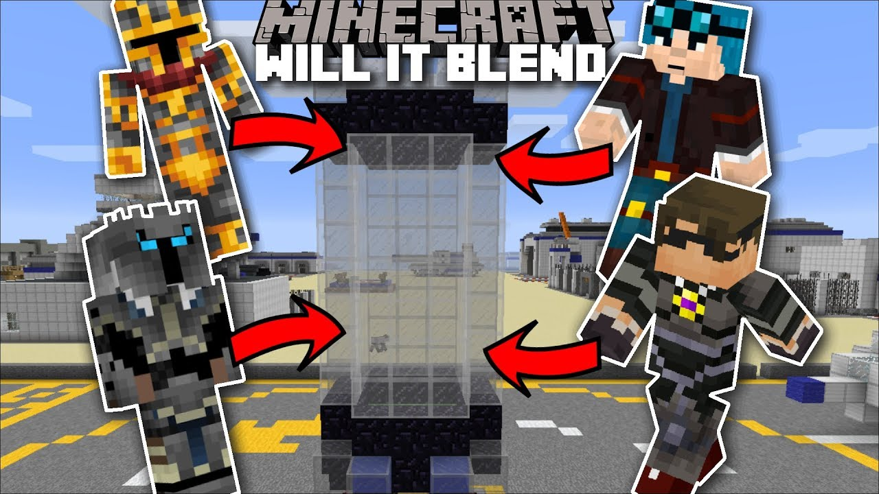 Minecraft WILL IT BLEND MOD / BLENDING YOUTUBERS LIKE DANTDM AND SKYDOESMINECRAFT!! Minecraft