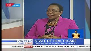 State of Healthcare in the Country | Exclusive interview with Health CS Kariuki (Part 1)