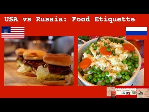 USA vs Russia: Food Etiquette