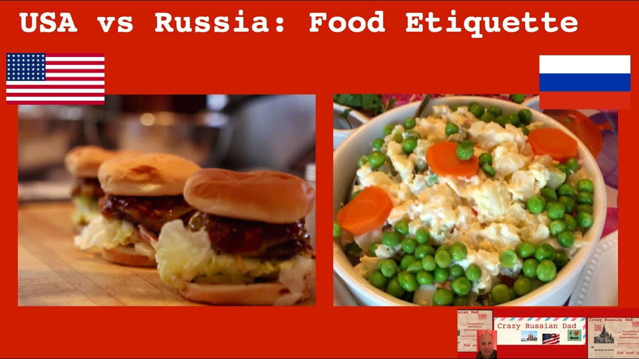 Usa vs russia food etiquette youtube for Cuisine vs food