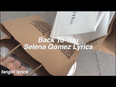 Back To You || Selena Gomez Lyrics