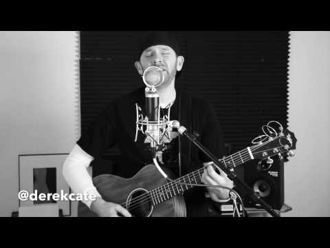 Never gonna be alone - Nickelback (Acoustic) Cover by Derek Cate