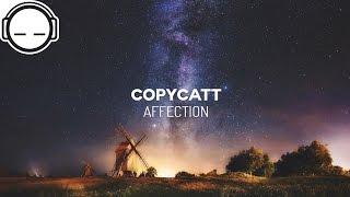 COPYCATT - Affection ◆ Ambient Chillwave
