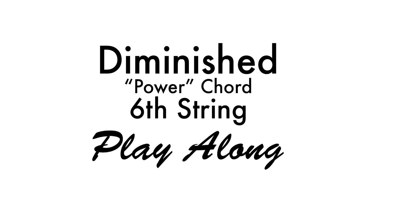 6th string diminished power chord youtube 6th string diminished power chord hexwebz Choice Image