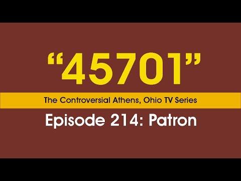 45701 - Episode 214: Patron | Athens Ohio