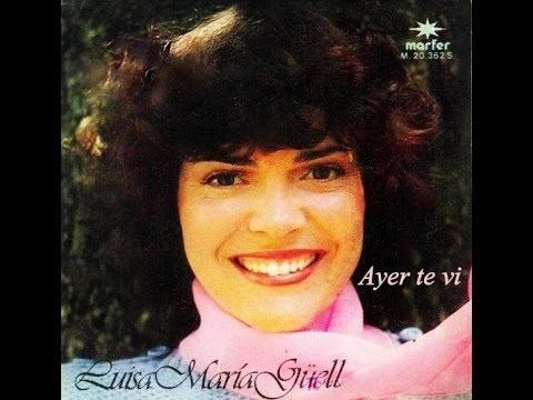 Luisa Maria Güell  Ayer te vi