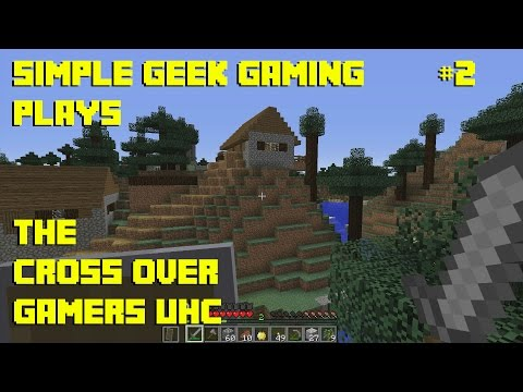 Crossover Gamers UHC: Episode 2: A Village!